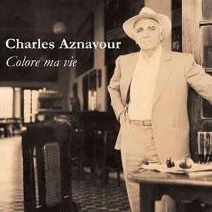 Charles Aznavour - Colore ma vie
