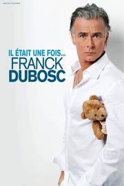 Il était une fois... Franck Dubosc