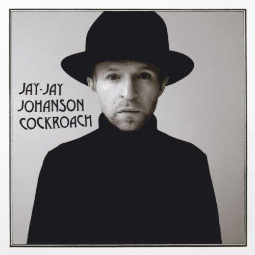 Jay-Jay Johanson | Cockroach