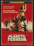 Grindhouse : Planet Terror | Un film de Robert Rodriguez